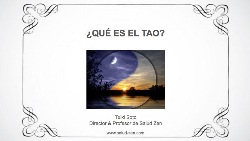 Conferencia - ¿Qué es el TAO?