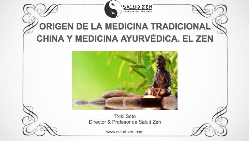 Conferencia - Origen de la Medicina Tradicional China y Medicina Ayurvédica. El Zen