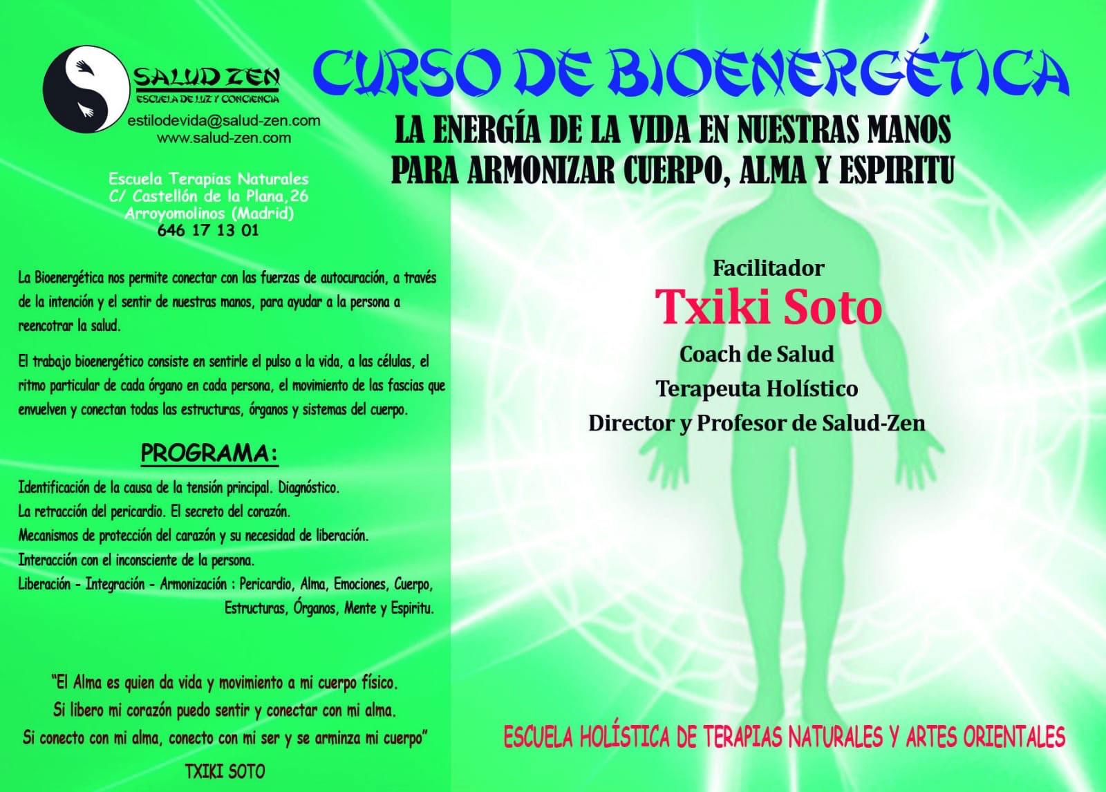 Curso de Bioenergética <br> La energía de la vida en nuestras manos.