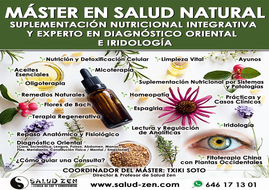 Máster en Salud Natural. Suplementación Nutricional Integrativa y Experto en Diagnóstico Oriental e Iridología.